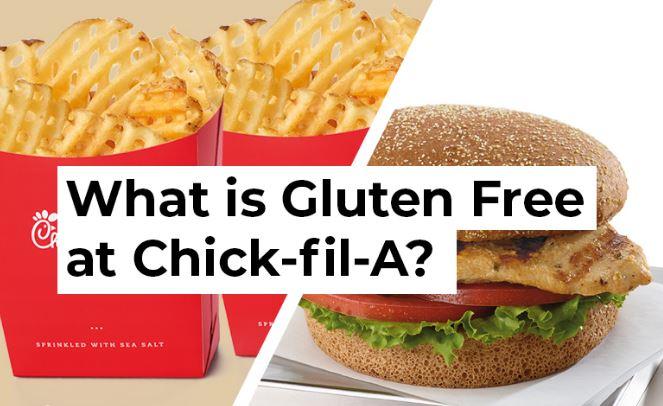 Chick-fil A's Gluten-Free Menu