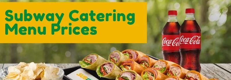 Subway Catering Menu